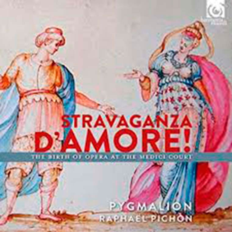 Raphaël Pichon. Stravaganza d'amore! The birth of opera at the medici court. 1589–1608. Harmonia mundi