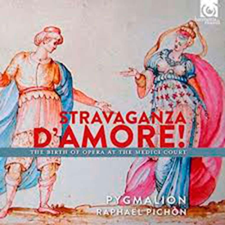 Raphaël Pichon. <br>Stravaganza d'amore! The birth of opera at the medici court. 1589–1608. <br>Harmonia mundi