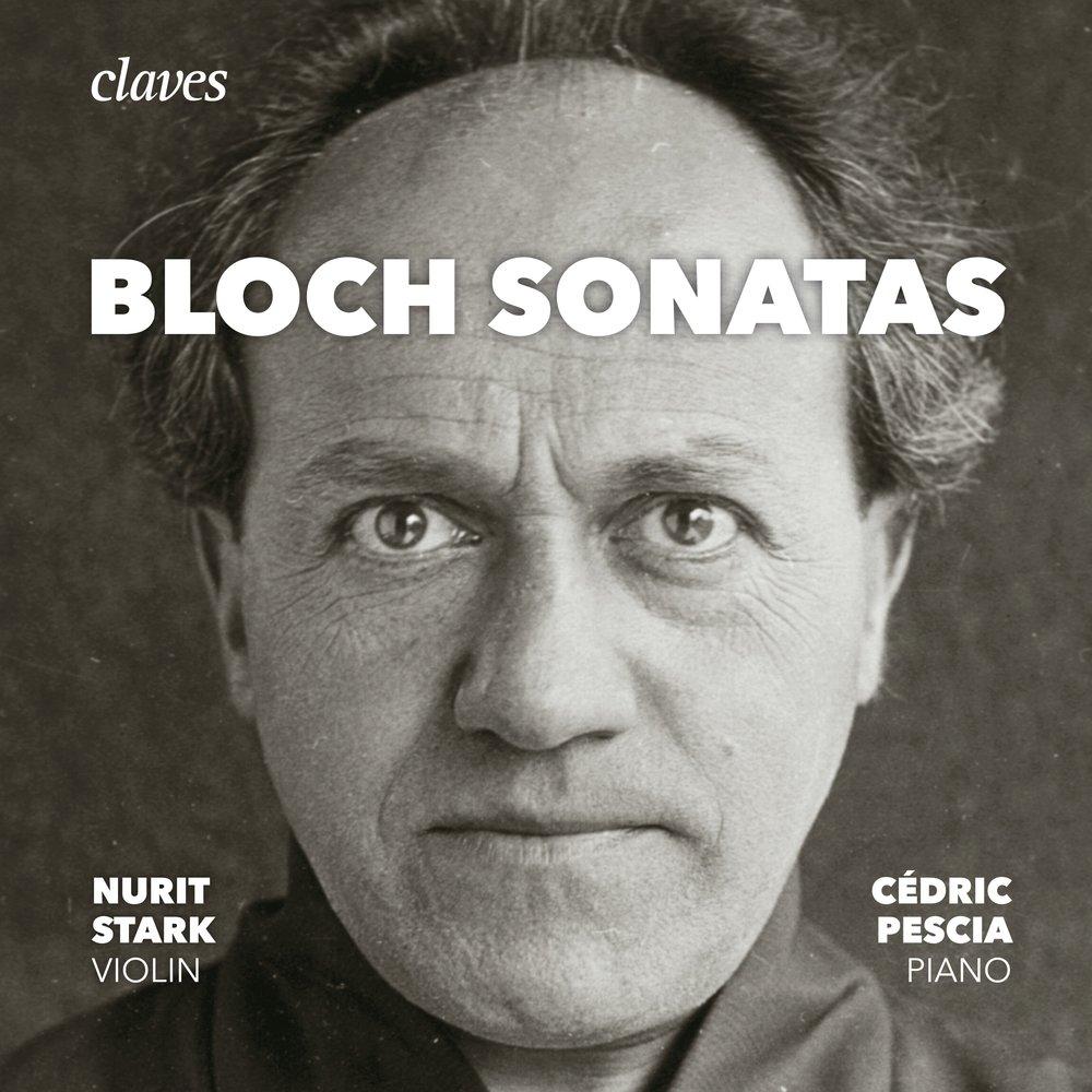 Эрнест Блох.<br>Скрипичные сонаты, Фортепианная соната.<br>Claves