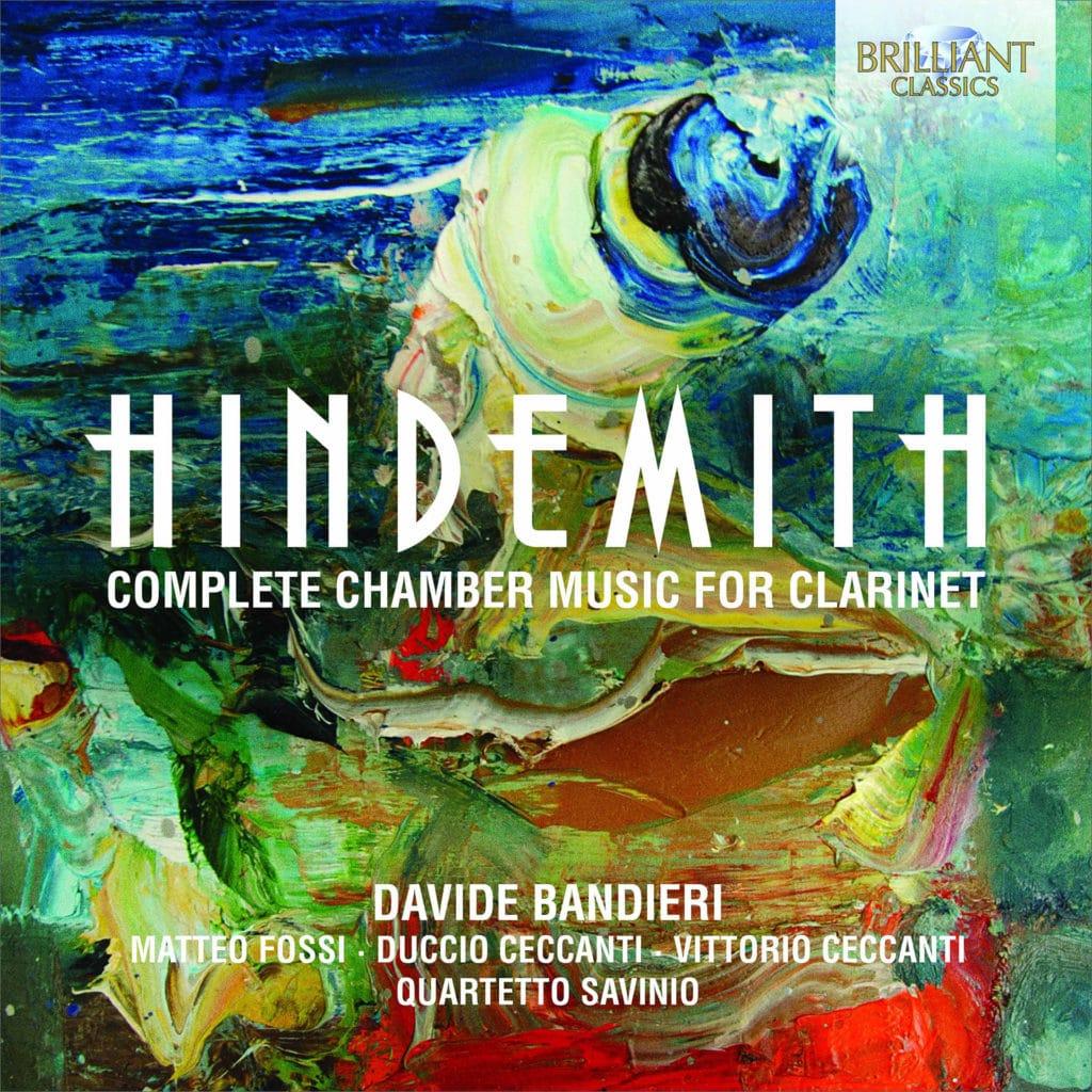 Пауль Хиндемит.<br>Сочинения длякларнета икамерного ансамбля.<br>Brilliant Classics