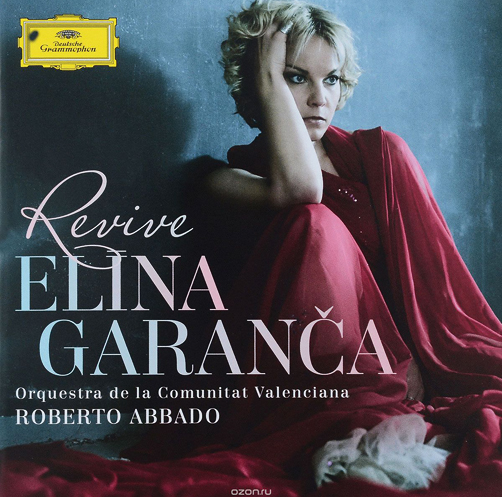 Elīna Garanča Revive Deutsche Grammophon CD
