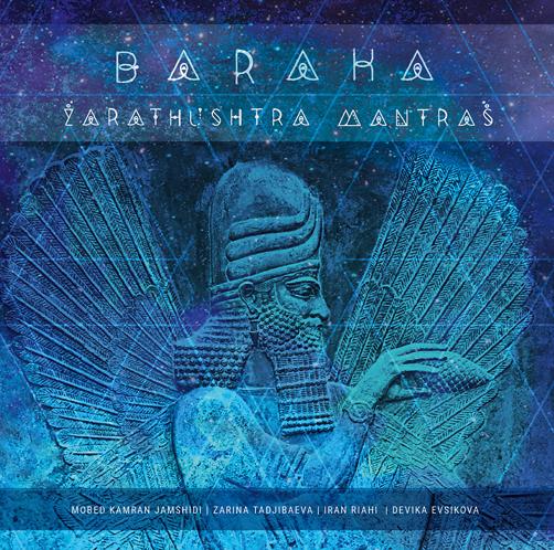 Baraka Zarathushtra Mantras Sketis Music CD