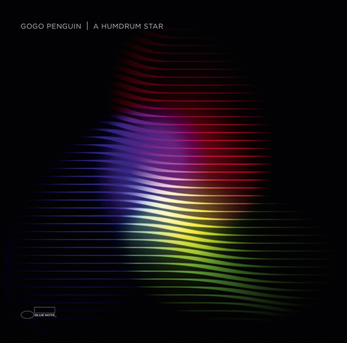 GoGo Penguin <br>A Humdrum Star Blue Note Records <br>Decca <br>Universal