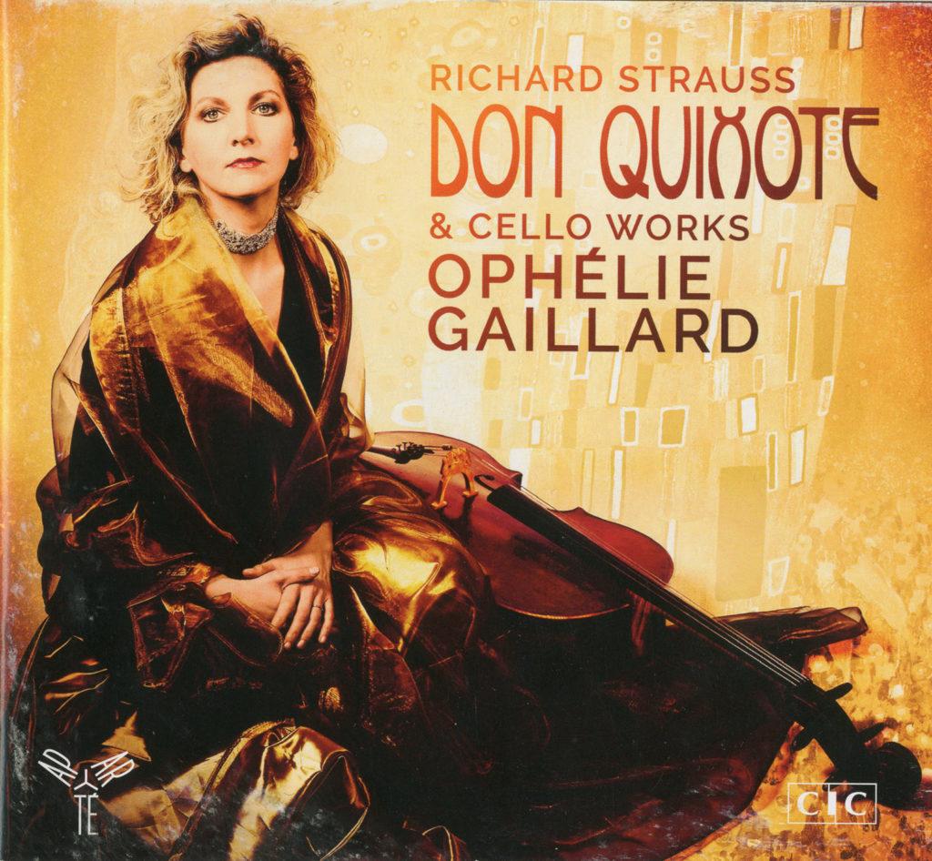 Рихард Штраус <br>«Дон Кихот» и сочинения для виолончели <br>Ophélie Gaillard <br>Aparte