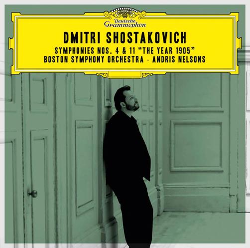"Dmitri Shostakovich <br>Symphonies Nos.4 & 11 <br>""TheYear 1905"" <br>Boston Symphony Orchestra <br>Andris Nelsons <br>Deutsche Grammophon"