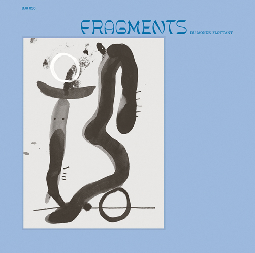 Fragments du Monde <br>Flottant Various Artists <br>Bongo Joe <br>Vinyl