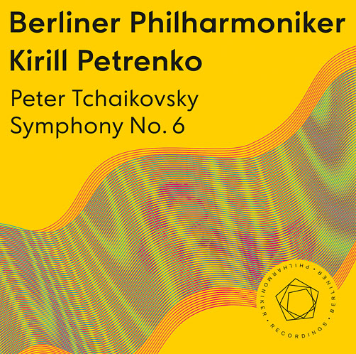 Berliner Philharmoniker. <br>Kirill Petrenko <br>Peter Tchaikovsky. Symphony No. 6 <br>Berliner Philharmoniker Recordings <br>CD