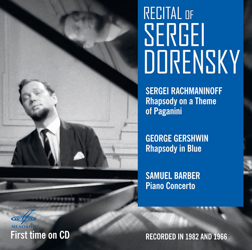 Recital of Sergei Dorensky <br>Sergei Rachmaninoff. <br>Rhapsody on a Theme of Paganini <br>George Gershwin. <br>Rhapsody in Blue <br>Samuel Barber. Piano Concerto <br>Мелодия CD