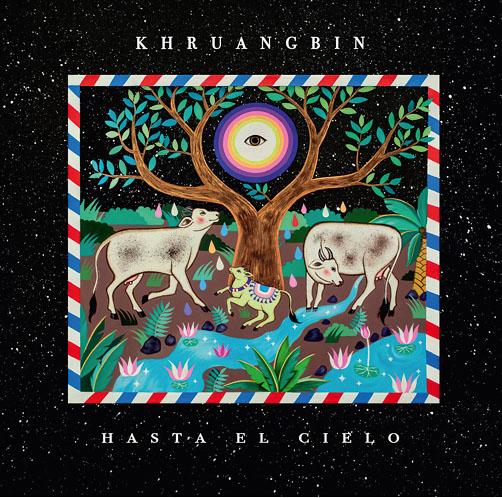 Khruangbin <br>Hasta El Cielo <br>Vinyl