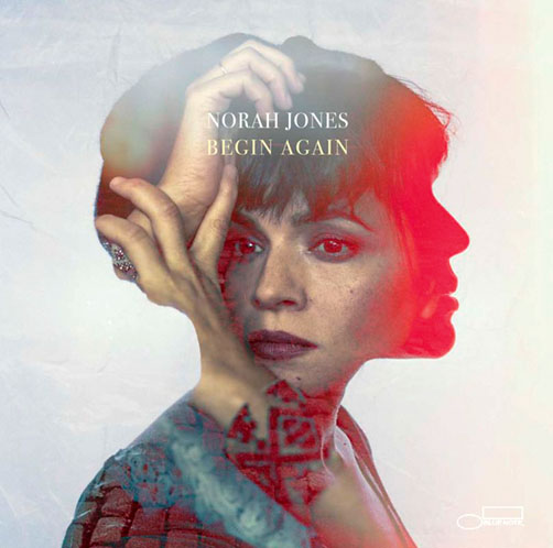 NORAH JONES. BEGIN AGAIN <br>BLUE NOTE / CAPITOL RECORDS CD