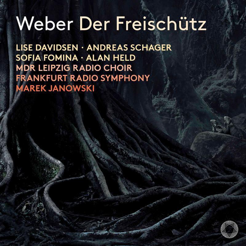 Weber. Der Freischütz  <br> Lise Davidsen. Andreas Schager. Sofia Fomina. Alan Held  <br> MDR Leipzig Radio Choir. Frankfurt Radio Symphony  <br> Marek Janowski <br>  Pentatone
