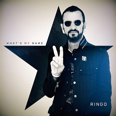 RINGO STARR <br> WHAT'S MY NAME <br> UMC, 2019