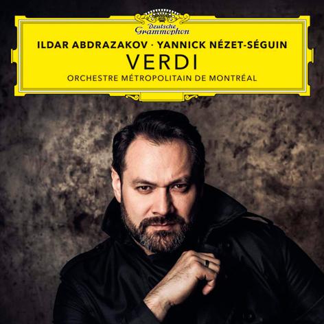 Verdi <br>Ildar Abdrazakov. Yannick Nézet-Séguin <br>Orchestre Métropolitain de Montréal <br>Deutsche Grammophon