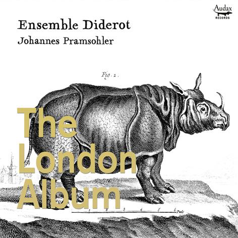 Ensemble Diderot <br>The Paris Album/The London Album <br>Audax records