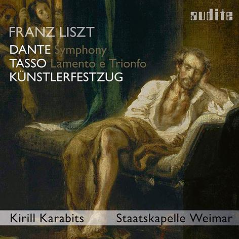 Franz Liszt <br>Kirill Karabits<br>Staatskapelle Weimar <br>Audite