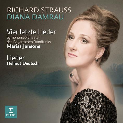 Richard Strauss. Vier letzte lieder <br>Diana Damrau <br>Symphonieorchester des Bayerischen Rundfunks <br>Mariss Jansons. Helmut Deutsch <br>Erato