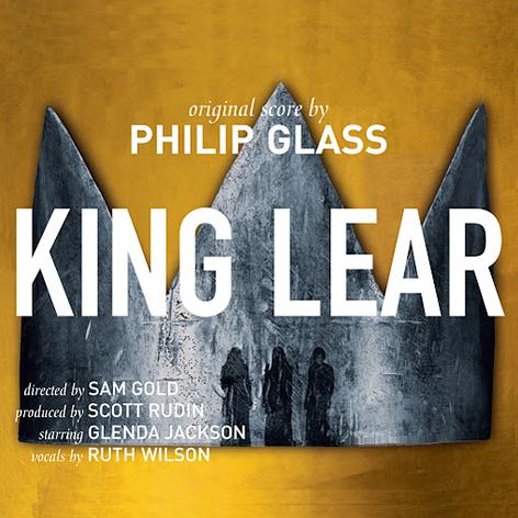 Philip Glass: King Lear (feat. Ruth Wilson) <br> Natalie Cummins, Martin Agee <br>Stephanie Cummins, Christopher Cardona <br>Orange Mountain Music