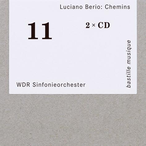Berio <br>Chemins <br>WDR Sinfonieorchester <br>bastille musique