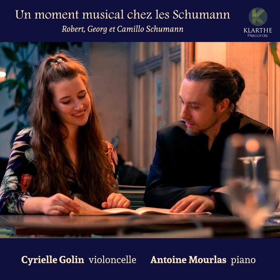 Un moment musical chez les Schumann <br>Robert, Georg et Camillo Schumann <br>Cyrielle Golin violoncello <br>Antoine Mourlas piano <br>Klarthe Records