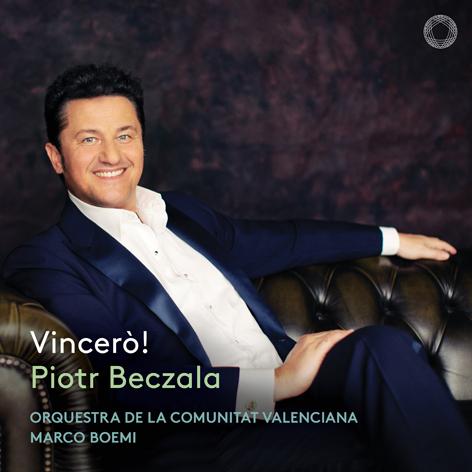 Vincerò! <br>Piotr Beczała <br>Orquestra de la Comunitat Valenciana <br>Marco Boemi <br>Pentatone