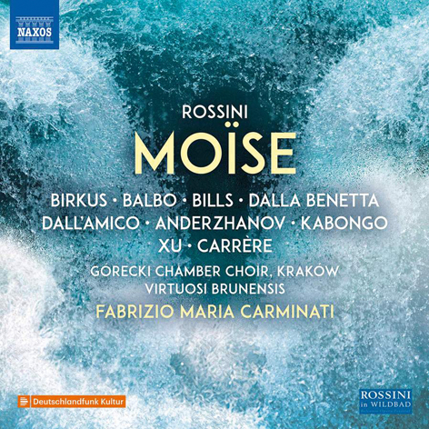 Rossini. Moïse <br>Birkus, Balbo, Bills <br>Fabrizio Maria Carminati <br>Górecki Chamber Choir, Kraków <br>Virtuosi Brunensis <br>Naxos