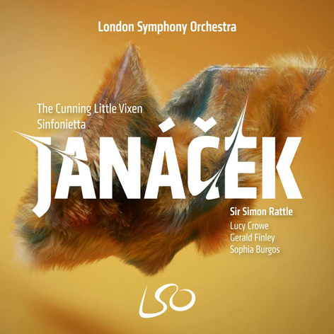 Janáček. The Cunning Little Vixen <br>Sinfonietta <br>Sir Simon Rattle <br>London Symphony Orchestra <br>London Symphony Chorus