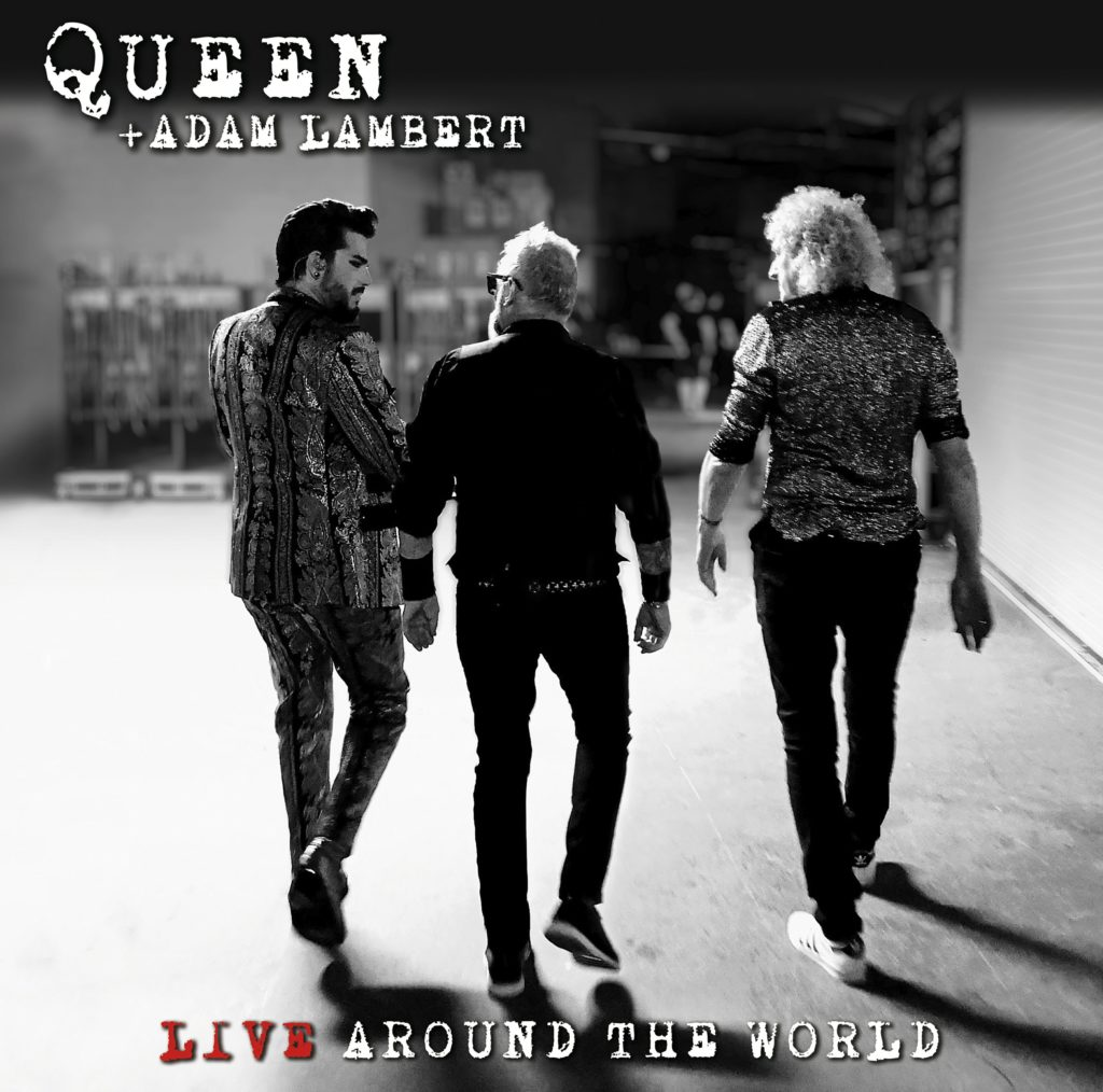QUEEN + ADAM LAMBERT <br>LIVE AROUND THE WORLD <br>HOLLYWOOD RECORDS