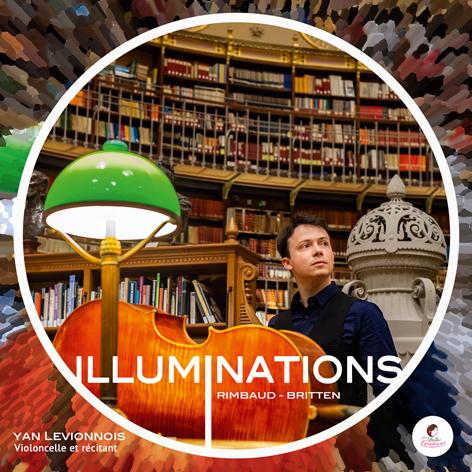 Yan Levionnois <br>Illuminations: Rimbaud/Britten <br>Les Belles Ecouteuses