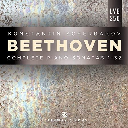 KONSTANTIN SCHERBAKOV <br>BEETHOVEN <br>COMPLETE PIANO SONATAS 1-32 <br>STEINWAY & SONS