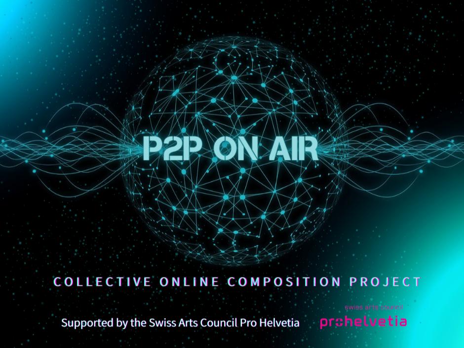 Студия новой музыки представляет проект P2P ON AIR