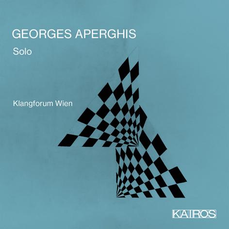 GEORGES APERGHIS: SOLO <br>KLANGFORUM WIEN <br>KAIROS