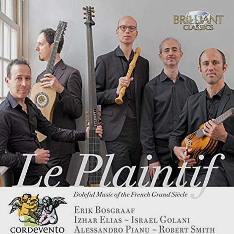 Cordevento <br>Le Plaintif <br>Brilliant Classics